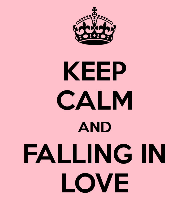Keep-Calm-And-Falling-In-Love